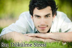 saç dökülme stresi