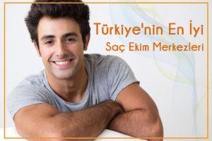 Türkiye'nin en iyi saç ekim merkezleri